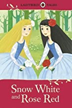 Snow White and Rose Red (Ladybird Tales)