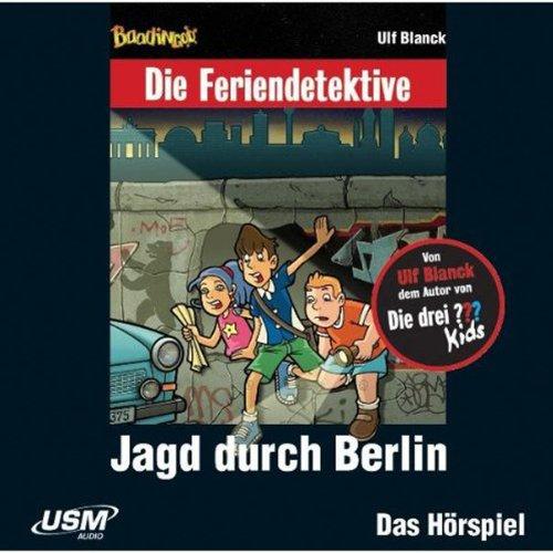 Jagd durch Berlin (Die Baadingoo Feriendetektive) Titelbild