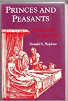 Princes and Peasants: Smallpox in History