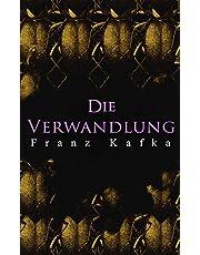 Die Verwandlung: Metamorphose des Gregor Samsa (German Edition)