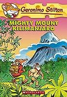 Mighty Mount Kilimanjaro (Geronimo Stilton)