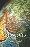 Kosovo Travel Journal: Perfect Size 100 Page Travel Notebook Diary