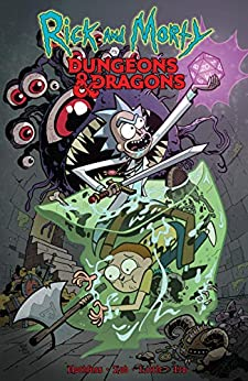 Rick and Morty vs. Dungeons & Dragons by [Patrick Rothfuss, Jim Zub, Troy Little]