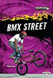 BMX Street (Extreme Summer Sports Zone) - Patrick G. Cain