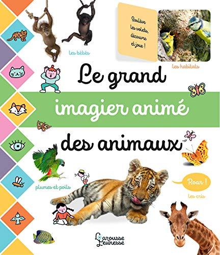 Le grand imagier photos animé des animaux