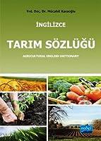 INGILIZCE TARIM SÖZLÜĞÜ / Agricultural English Dictionary