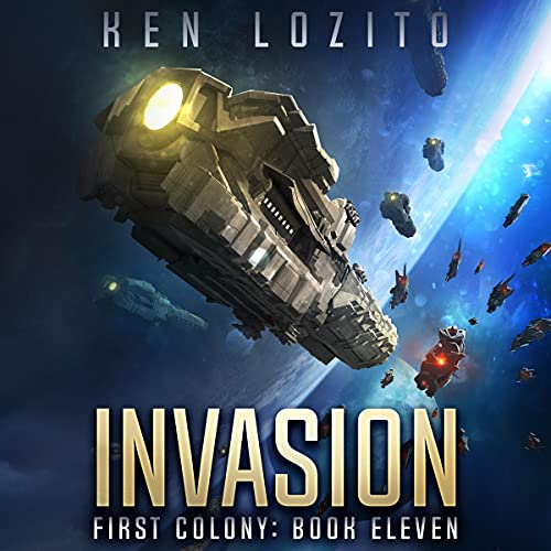 Invasion: First Colony, Book 11