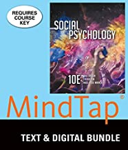 Bundle: Social Psychology, Loose-Leaf Version, 10th + MindTap Psychology, 1 term (6 months) Printed Access Card