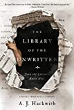 Image of The Library of the Unwritten (A Novel from Hell's Library)
