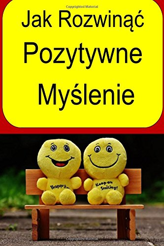How to Develop Positive Thinking (Polish)
