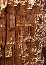 Doug Aitken: Electric Earth