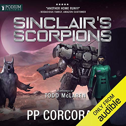 Sinclair's Scorpions: The Omega War, Book 5