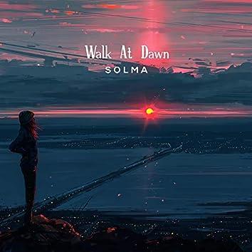 Walk at Dawn