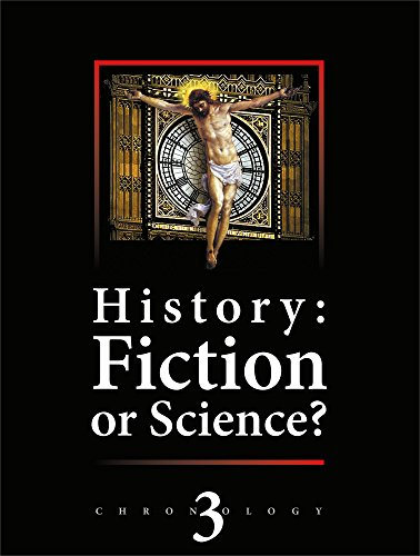 History: Fiction or Science? Astronomical methods as applied to chronology. Ptolemy's Almagest. Tycho Brahe.Copernicus. The Egyptian Zodiacs. Chronology III (English Edition)