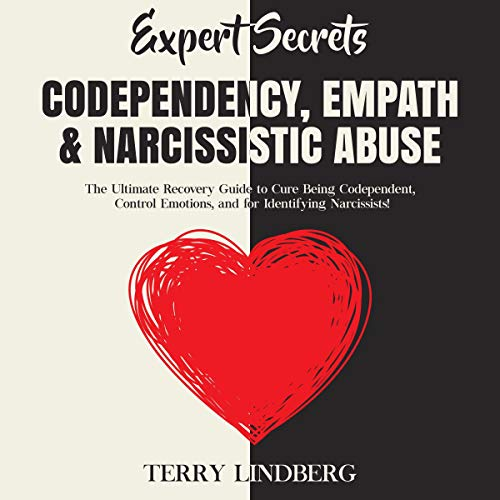 Expert Secrets - Codependency, Empath and Narcissistic Abuse cover art