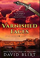 Varnished Faces: Premium Hardcover Edition