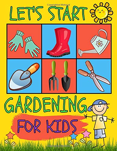Let\'s Start Gardening For Kids: Seasonal, Monthly And Weekly Planting Planner, Journal and Log Book | Gardener, Organizer And Gardening Gift From Beginner To Experienced | V2 (Sbais Gardening, Band 2)