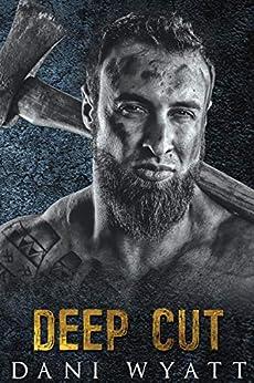 DEEP CUT (Men of the Woods Book 2) by [Dani Wyatt, Pop Kitty, NIcci Haydon]