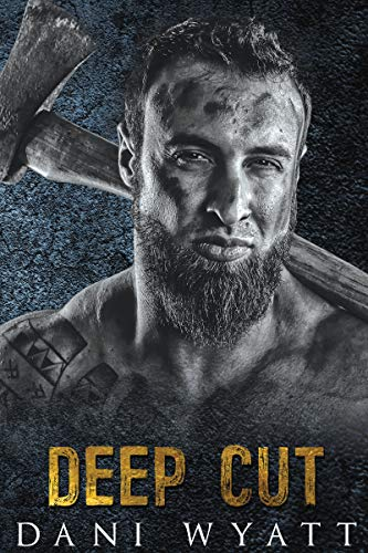 Deep Cut by Dani Wyatt