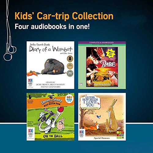 Kids' Car-trip Collection                   By:                                                                                                                                 Dick King-Smith,                                                                                        Sam McBratney,                                                                                        Martin Howard,                   and others                          Narrated by:                                                                                                                                 Stephen Thorne,                                                                                        SLR Productions,                                                                                        Justin Fletcher,                   and others                 Length: 5 hrs and 22 mins     Not rated yet     Overall 0.0