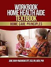 Workbook Home Health Aide Textbook: Home Care Principles