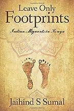 Leave Only Footprints: Indian Migrants in Kenya