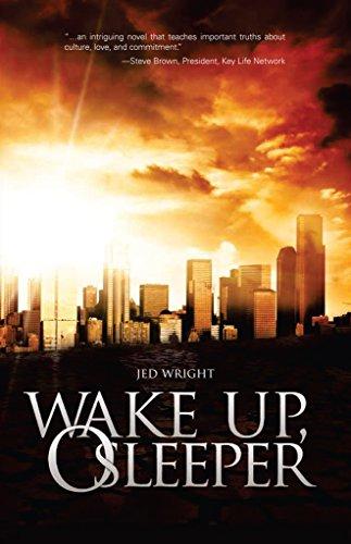 Wake Up, O Sleeper (Wake Up, O Sleeper Trilogy Book 1) by [Jed Wright]