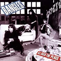 All Over the Place by Bangles (2010-09-28)