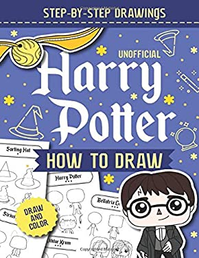 How To Draw Harry Potter: Harry Potter Drawing and Coloring Book For Teens and Adults