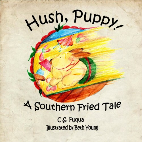 Hush, Puppy! Audiobook By C. S. Fuqua cover art