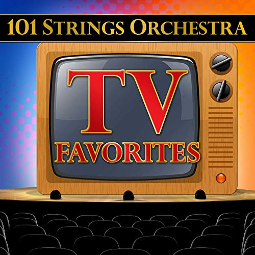 101 Strings Orchestra TV Favorites