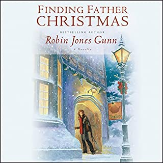 Finding Father Christmas     A Novella              By:                                                                                                                                 Robin Jones Gunn                               Narrated by:                                                                                                                                 Gemma Dawson                      Length: 4 hrs and 19 mins     25 ratings     Overall 4.5