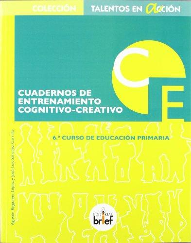 Cuaderno de entrenamiento cognitivo-creativo (6.º de Primaria) (Talentos en Acción) - 9788415204244