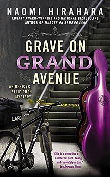Grave on Grand Avenue  An Officer Ellie Rush Mystery