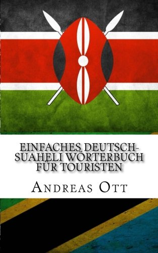 Einfaches Deutsch-Suaheli Wörterbuch für Touristen