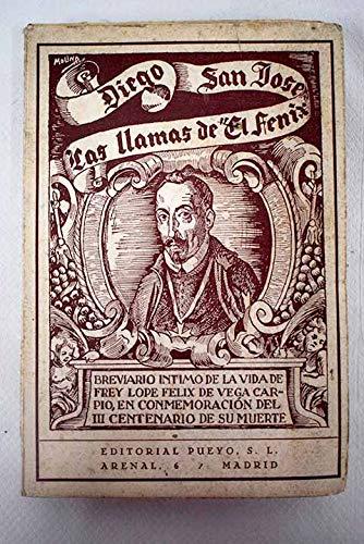 LAS LLAMAS DE EL FENIX. Breviario íntimo de Frey Lope Félix de Vega Carpio (sic)