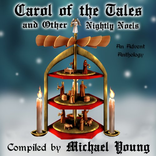 Carol of the Tales and Other Nightly Noels audiobook cover art