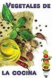 Vegetales de la cocina: Los 600 mejores recetas