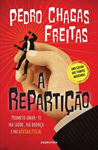 A Repartição (Portuguese Edition)