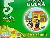 Projecte Lluna 5 anys. 1er Trimestre: Educació infantil - 9788447403066