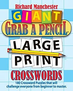 Giant Grab a Pencil? Large Print Crosswords by Richard Manchester (2014-07-07)