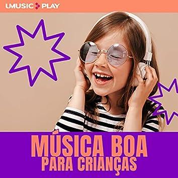 Música para crianças by UMUSIC Play