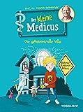 Der kleine Medicus. Band 1: Die geheimnisvolle Villa (German Edition)...