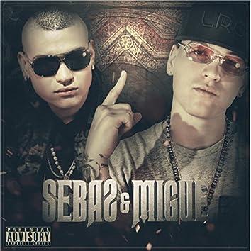 Sebas & Migue
