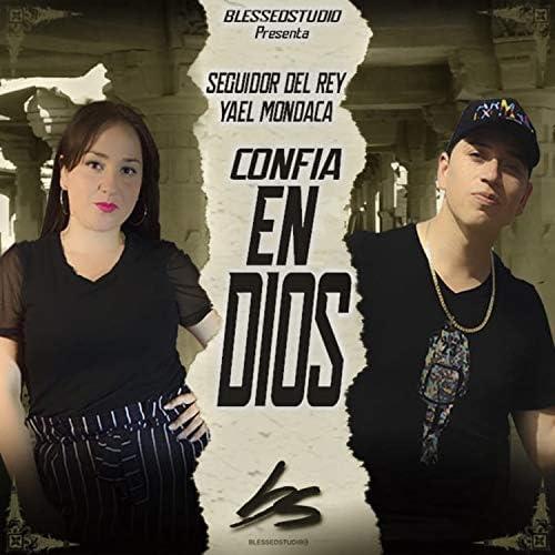 Yael Mondaca feat. Seguidor Del Rey