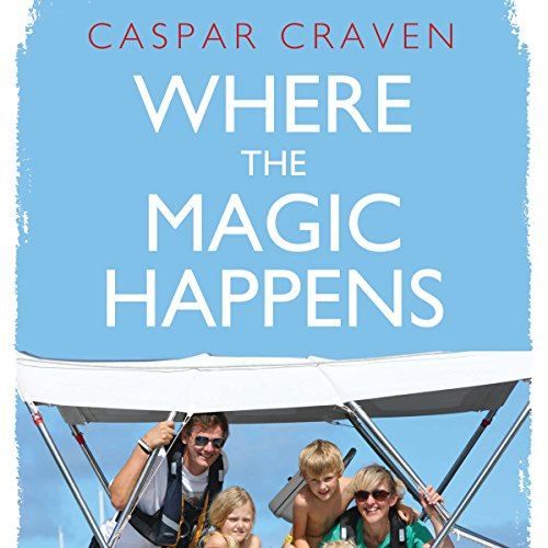 Where the Magic Happens audiobook cover art