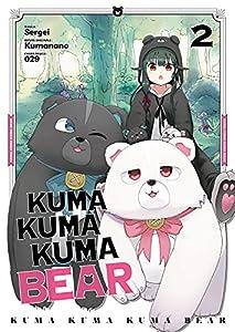 Kuma Kuma Kuma Bear Edition simple Tome 2