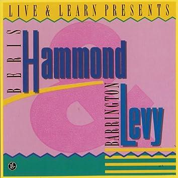 Live & Learn Presents: Beres Hammond & Barrington Levy