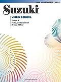 Suzuki Violin School, Volume 4: Piano Accompaniment (The Suzuki Method Core Materials) Revised edition by Suzuki, Shinichi (2009) Paperback