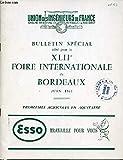 BULLETIN SPECIAL EDITE POUR LA XLIIEME FOIRE INTERNATIONALE DE BORDEAUX JUIN 1963 - PROBLEMES AGRICOLES EN AQUITAINE